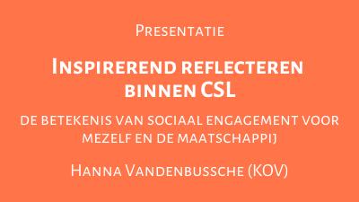 Inspirerend reflecteren binnen CSL: de betekenis van sociaal engagement voor mezelf en de maatschappij