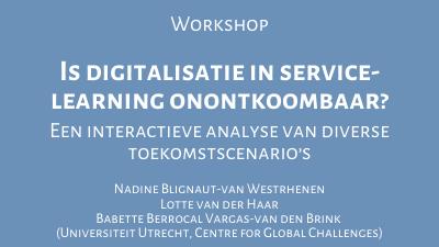 Is digitalisatie in service learning onontkoombaar? Een interactieve analyse van diverse toekomstscenario's.