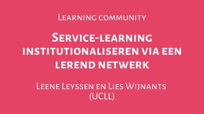 Service-learning institutionaliseren via een lerend netwerk